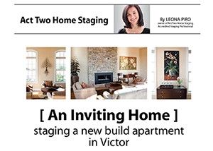 An Inviting Home: Staging a new build apartment in Victor